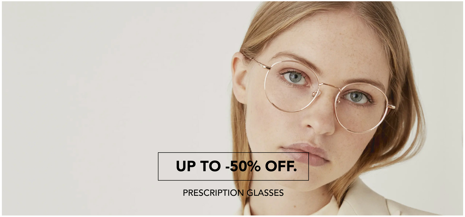 PRESCRIPTION GLASSES | UP TO 50% OFF